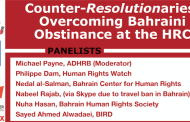 #HRC30 Event – Counter-Resolutionaries: Overcoming Bahraini Obstinance at the HRC
