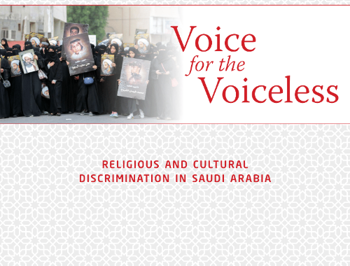 Voice for the Voiceless: Religious and Cultural Discrimination in Saudi Arabia